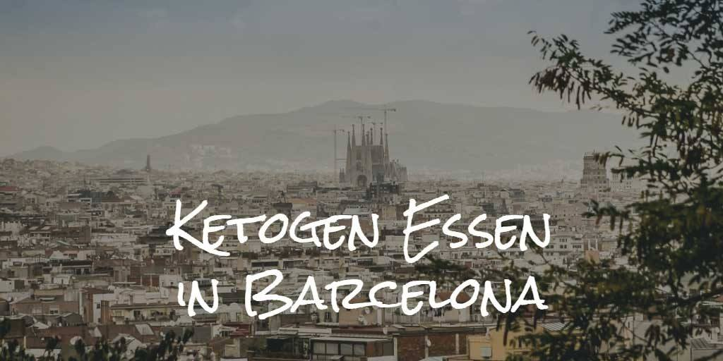spanien-ketogen-essen-barcelona