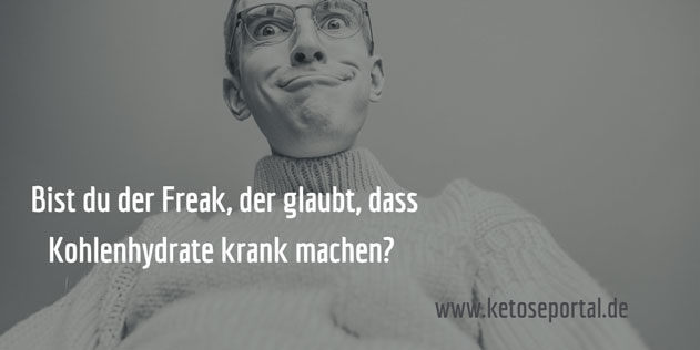 freak-kohlenhydrate-krank-ketogen